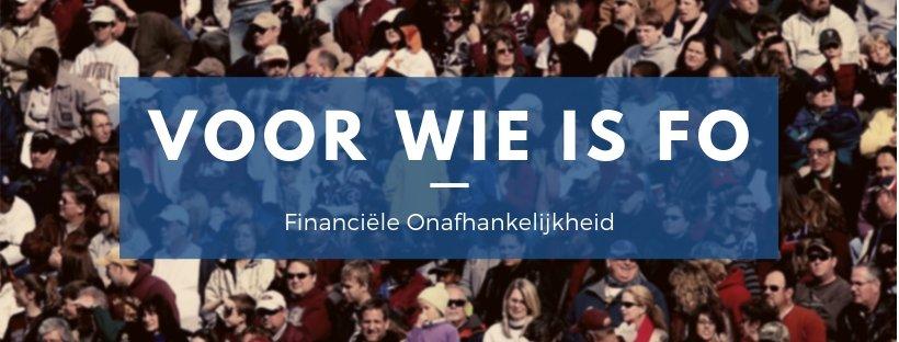 Voor wie is financiële onafhankelijkheid en 180fo.nl