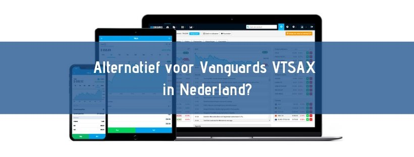 Alternatief voor Vanguards VTSAX in Nederland